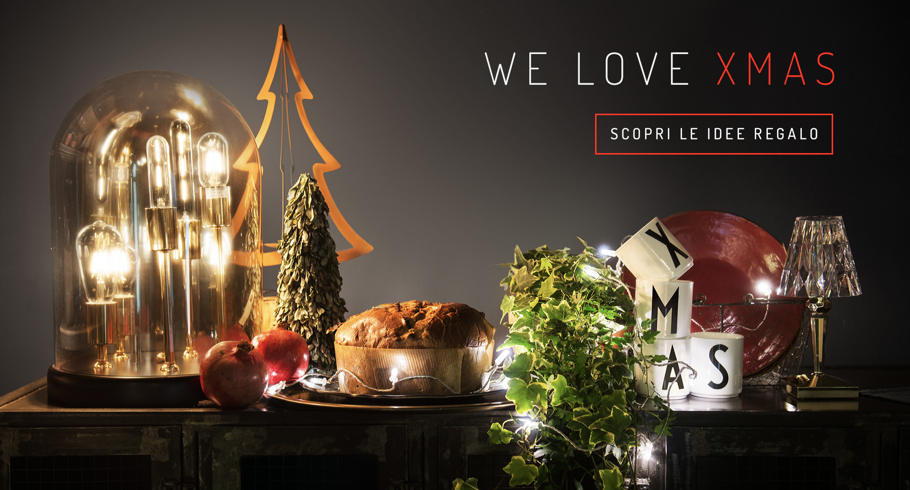 WE LOVE XMAS - Scopri le idee regalo